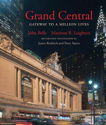 Grand Central Terminal History (Grand Central: Gateway to a Million Lives (Updated Edition))
