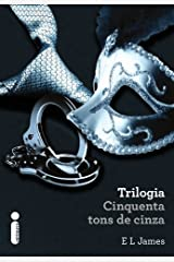 Trilogia Cinquenta tons de Cinza eBook Kindle
