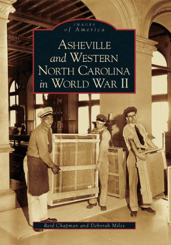 Asheville and Western North Carolina in World War II   (NC)  (Images of America)