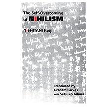 Self-Overcoming Nihilism