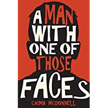 A Man With One of Those Faces (The Dublin Trilogy Book 1)