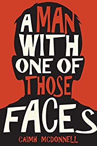 A Man With One Of Those Faces by Caimh McDonnell ebook deal
