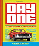 Image of Day One: An Automotive Journalist's Muscle-Car Memoir