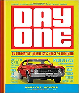 Day one an automotive journalists muscle car memoir martyn l day one an automotive journalists muscle car memoir 2846 free shipping fandeluxe
