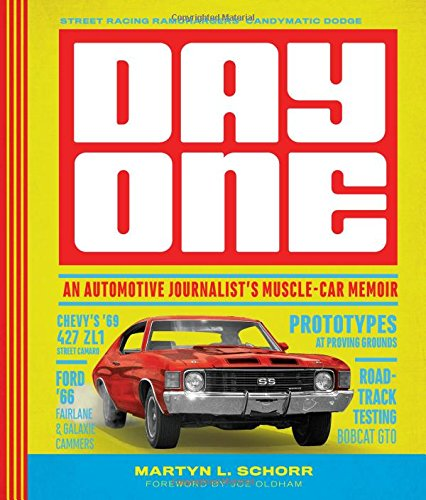 Day One: An Automotive Journalist's Muscle-Car Memoir (Lt1 Stage)
