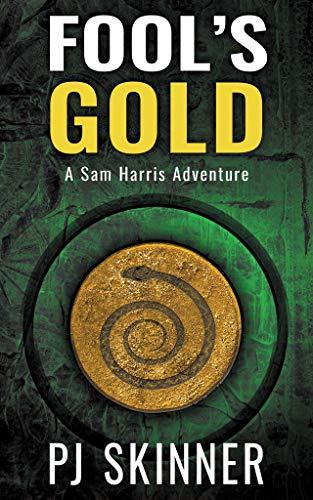 (Fool's Gold (A Sam Harris Adventure Book 1))