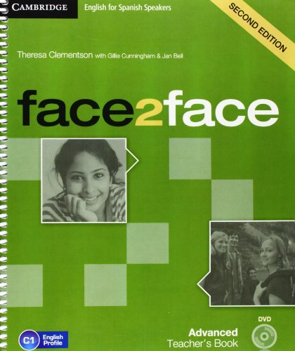 face2face for Spanish Speakers Advanced Teacher's Book with DVD-ROM Second Edition