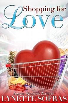 Shopping for Love by [Sofras, Lynette]