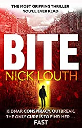 Bite: The most gripping thriller you will ever read (English Edition)