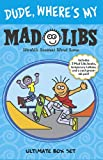Dude, Where's My Mad Libs: Ultimate Box Set