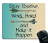 Smooffly Gaming Mouse Pad Custom,Stay Positive Work Hard and Make It Happen Motivational Sign Inspirational Quote Mouse Pad Motivational Quotes for Work Larger Image