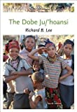 img - for [(The Dobe Ju/'hoansi)] [Author: Richard Lee] published on (March, 2012) book / textbook / text book