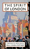 The Spirit of London, Paul Cohen-Portheim, 1849940282