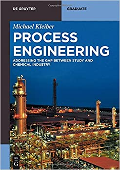 Book Process Engineering: Addressing the Gap Between Studies and Chemical Industry (De Gruyter Textbook)