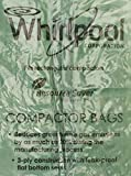 Whirlpool W10351676RP Compactor Bags, 15
