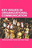 Key Issues in Organizational Communication, , 0415260949