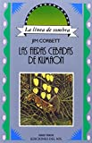 Las Fieras Cebadas de Kumaon, Jim Corbett and Oscar Díaz, 9509413569