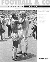 Football & co : Noirs et blancs