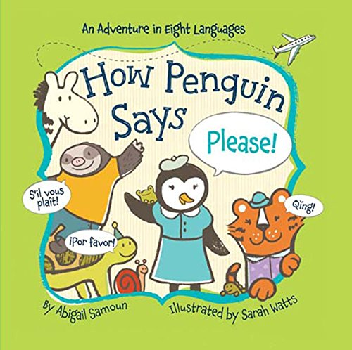 How Penguin Says Please! (Little Traveler Series)