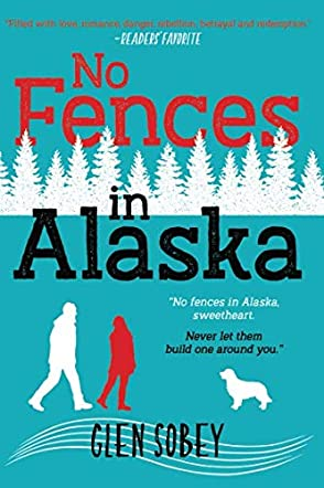 No Fences in Alaska