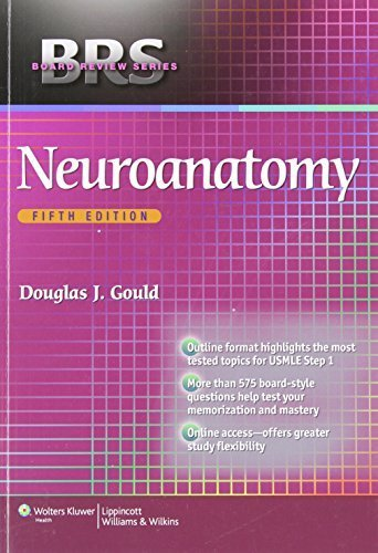 BRS Neuroanatomy (Board Review Series) Fifth Edition by Gould PhD, Douglas J., Fix PhD, James D. (2013) Paperback