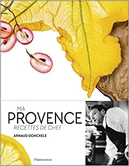 """Résultat de recherche d'images pour """"livre de cuisine Arnaud Donckele"""""""