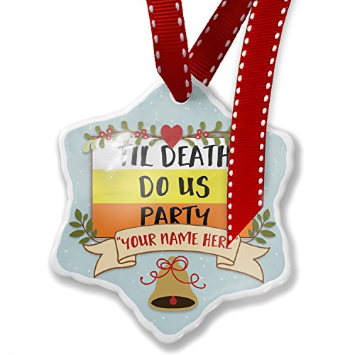 Add Your Own Custom Name, Til Death Do Us Party Halloween Candy Corn Christmas Ornament NEONBLOND