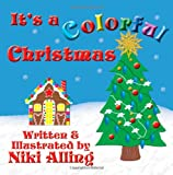 It's a Colorful Christmas, Niki Alling, 1480052388