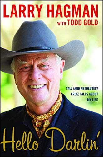 - Hello Darlin': Tall (and Absolutely True) Tales About My Life