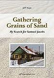 Gathering Grains of Sand
