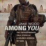 Among You | Jake Wood