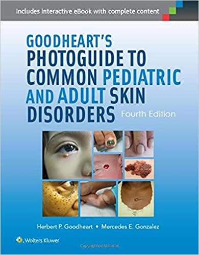 {* ZIP *} Goodheart's Photoguide To Common Pediatric And Adult Skin Disorders. General Hotels Lavallee easiest hours lastre Viaje