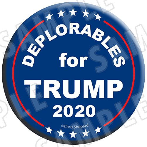 DEPLORABLES for TRUMP 6-BUTTON RALLY PACK!!! SIX 2020 Campaign BADGES! - 2.25 Inch Large Pinbacks! Gag Joke Funny! - Anti Hillary