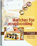 Scrapbook Generation 460577 Sketches for Scrapbooking, Volume 4 Review