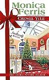 Crewel Yule (A Needlecraft Mystery) by  Monica Ferris in stock, buy online here