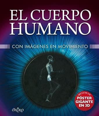 El cuerpo humano: Con imágenes en movimiento Libros ...