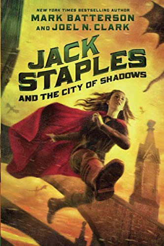 Jack Staples and the City of Shadows (Jack Of Shadows)