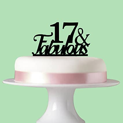 17 Fabulous Cake Topper For 17th Birthday Party Decorations Acrylic Black