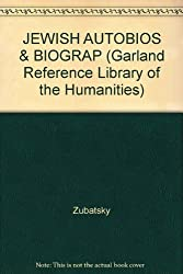 JEWISH AUTOBIOS & BIOGRAP (Garland Reference Library of the Humanities)