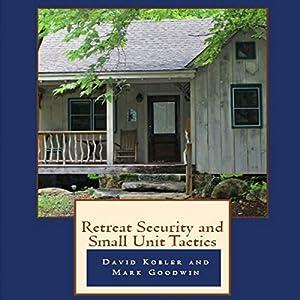 Retreat Security and Small Unit Tactics Audiobook
