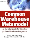 Common Warehouse Metamodel, John Poole and Dan Chang, 0471200522