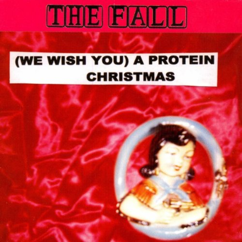 Cover The Fall - (We Wish You) A Protein Christmas
