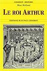 Le roi Arthur par Rolland