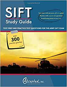 SIFT Study Guide & Practice Test [Prepare for the SIFT Test]