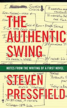 The Authentic Swing by [Pressfield, Steven]