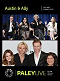 Austin & Ally: Cast and Creators PaleyLive
