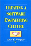 Creating a Software Engineering Culture (Dorset House eBooks)