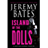 Island of the Dolls: A gripping horror thriller (World's Scariest Places Book 4)