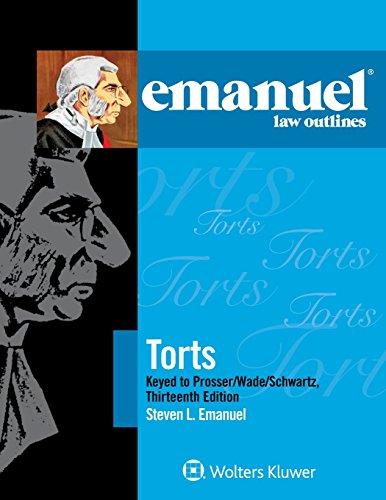 emanuel-law-outlines-torts-keyed-to-prosser-wade-schwartz-kelly-and-partlett