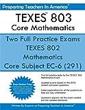 TEXES? 802 Core Mathematics: Core Subject EC-6 (291)